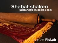 Shabat Shalom BuscandoLoEscondido