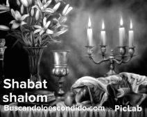 Shabat Shalom BuscandoLoEscondidoBW