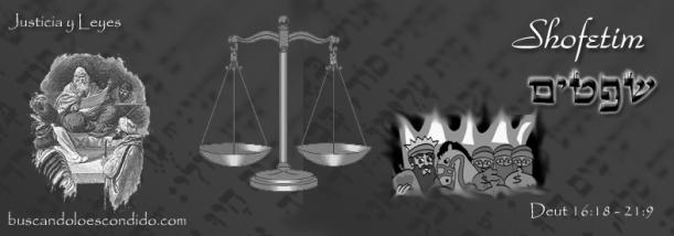 48  Shofetim    Deutoronomio  16-18 a 21-9 Maravillas escondidas en la Torah