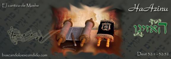 53 HaAzinu Deut 32-1 a 32-52 Maravillas Escondidas en la Torah