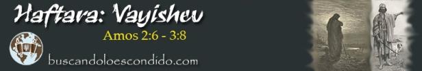 09. Haftara Vayeishev Amos 2-6 a 3-8