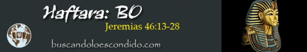 15. Haftara BO  Jeremias 46-13 a 28