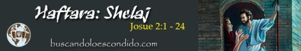 37. Haftara Shlaj Josue 2-1 a 24 Profetas_Los Libros Sellados