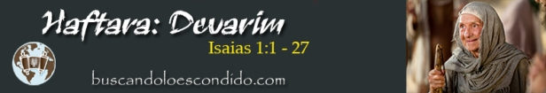 44.  Debarim  Isaias 1-1 a 27