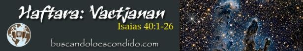 45.  Vaetjanan  Jeremias 40-1 a 26   Profetas_Los Libros Sellados